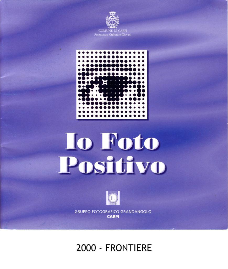 2000 Io foto positivo Frontiere